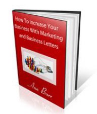 How To Increase Your Business With Marketing and Business Letters